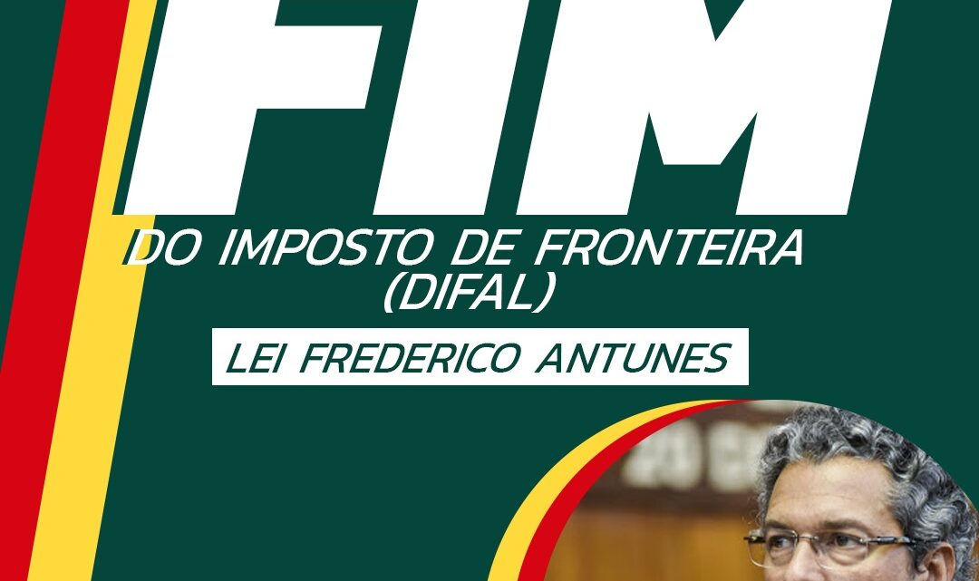 FIM DA DIFAL – Lei Frederico Antunes